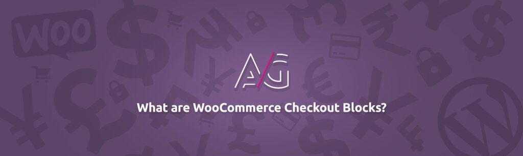 WooCommerce checkout blocks